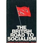 'The British road to socialism' - one of several on the British unionist Left