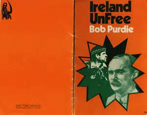 Bob Purdie's 'Ireland Unfree' written for the IMG in 1972